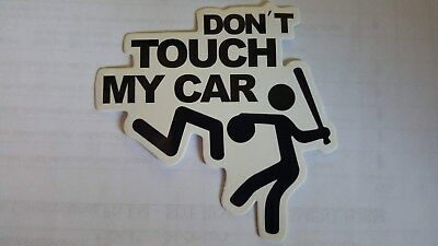 DONT TOUCH MY  sticker decal laptop car wall unused unstuck quality 8 X 8 cm