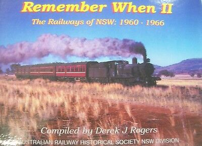 Remember When Ii The Railways Of Nsw 1960-1966