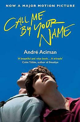 Call Me By Your Name by Andre Aciman Paperback Book Free Shipping!