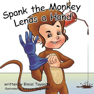 "Spank the Monkey Lends a Hand             Insanely funny ""children's book""."