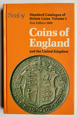 Coins of England and the United Kingdom Vol 1 21st edition