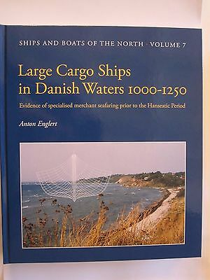 Book: Large Cargo Ships in Danish Waters 1000-1250 - 378 pages, 240 illustration