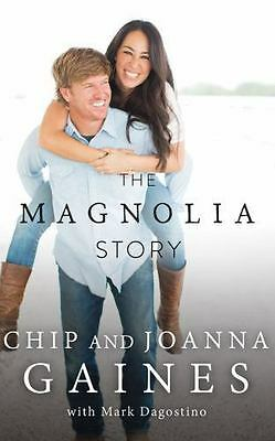 The Magnolia Story by Joanna Gaines and Chip Gaines (2016, CD, Unabridged)