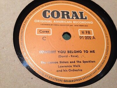 """THE LENNON SISTERS: Tonight You Belong To Me../ Hi! To You (Coral 91 202/10""""/NM)"""