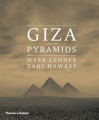 Giza and the Pyramids: The Treasures of the Tomb by Zahi Hawass Hardcover Book F