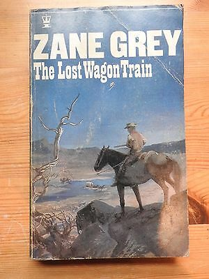 Zane Grey - The Lost Wagon Train (1968) PB vintage Hodder western