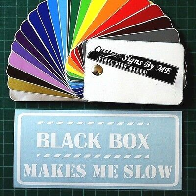 Black Box Makes Me Slow Car Van Sticker JDM Decal Window Bumper Tailgate WHITE