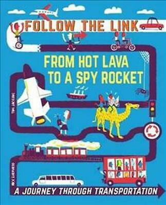 Follow the Link: a Journey Through Transportation: From Spider Silk to Spy Rocke