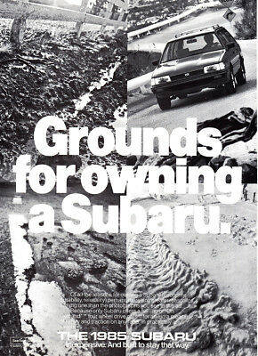 1985 Subaru: Grounds for Owning (13730) Print Ad