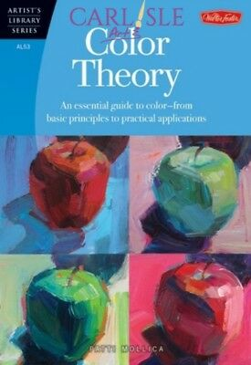 Artist's Library Series, Walter Foster - Color Theory by Patti Mollica