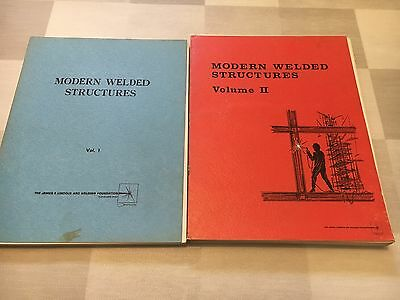 Modern Welded Structures Volume I and II 1963, 1965 James F Lincoln Arc Welding