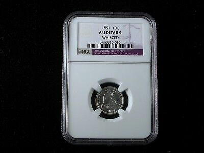 1891 Seated Dime NGC graded AU details