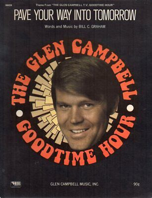 Glen Campbell Goodtime Hour 1970 Sheet Music Pave Your Way Into Tomorrow