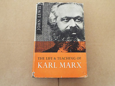 The Life And Teaching Of Karl Marx By John Lewis #471