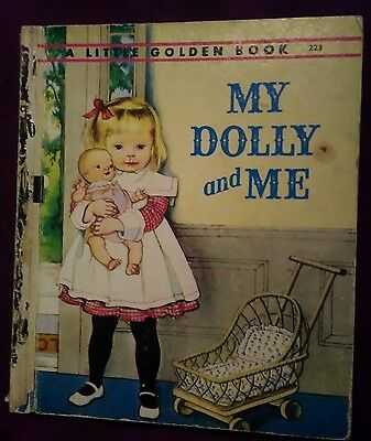 A Little Golden Book My Dolly And Me. RARE Vintage No 223 1961 Edition Preloved