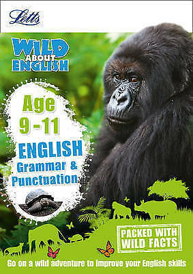 English - Grammar & Punctuation Age 9-11 (Letts Wild About), Letts KS2, New Book