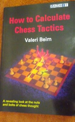 How to Calculate Chess Tactics by Valeri Beim (2006, Paperback)