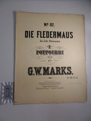 Die Fledermaus de Joh. Strauss : 2. Potpourri. Collection de Potpourris en Forme