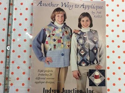 "BOOK  "" ANOTHER WAY TO APPLIQUÉ"" by PAT KOLTZ 8 PROJECTS."