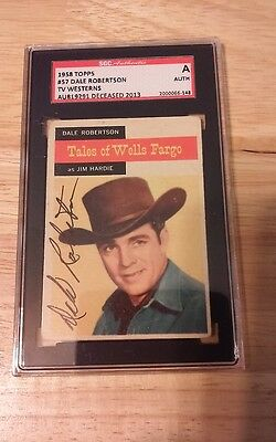 1958 Topps Tales of Wells Fargo Dale Robertson SIGNED SGC SLABBED #AU819291 TV