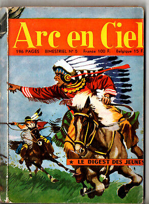 ~+~ ARC EN CIEL n°5 ~+~ 1957 EDITIONS DE L'OCCIDENT