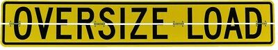 Oversize Load Aluminum Road Sign 84 x 18