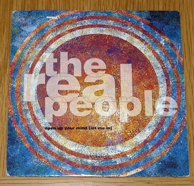 The Real People - Open Up Your Mind (Let Me In) / Who Are You : 1991 CBS Single