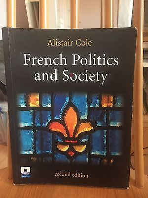 French Politics and Society by Alistair Cole (Paperback, 2004)