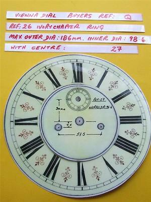 Buyers Ref:Q,  Replacement laminate Ivory  Vienna Regulator Clock Dial option 15