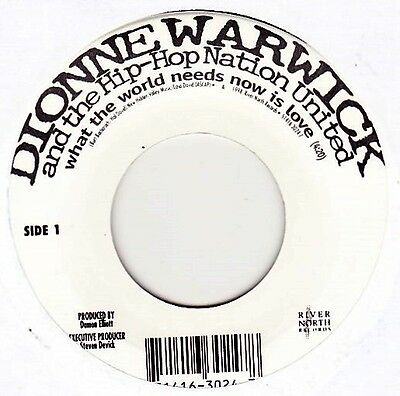 "Dionne Warwick & The Hip Hop Nation Utd - What The World Needs Now - 7"" Vinyl 45"