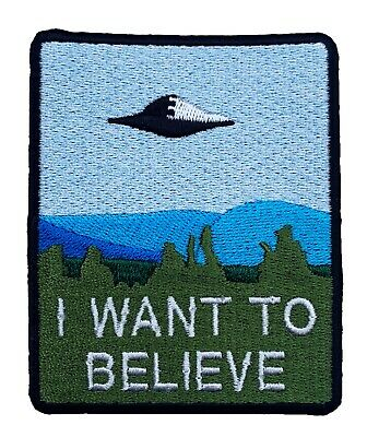 I Want To Believe Patch Embroidered Iron on Badge X Files Poster Aliens Space