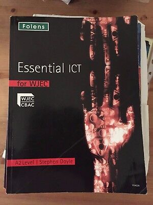 Essential ICT for WJEC A2 Level