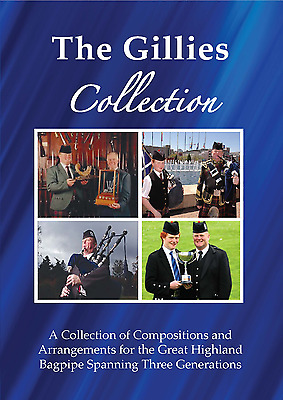 The Gillies Collection of Bagpipe Music
