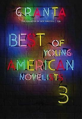 Granta 139: Best of Young American Novelists 3,PB,Sigrid Rausing - NEW