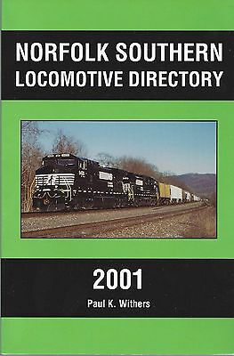 NORFOLK SOUTHERN 2001 Locomotive Directory (This is the LAST NEW BOOK)