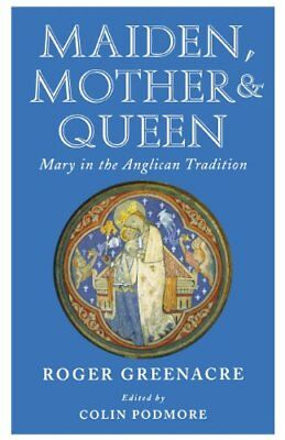 Maiden, Mother and Queen,PB,Roger Greenacre - NEW