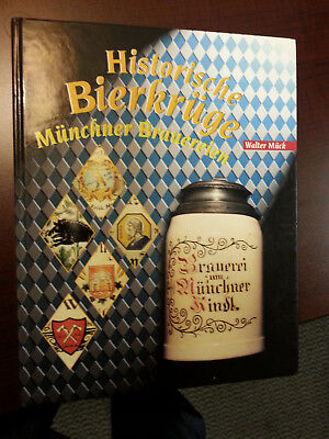 HISTORY OF MUNICH BREWERY STEINS - from 1876 on by Walter Mück 1998 RARE signed