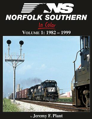 NORFOLK SOUTHERN in Color, Vol. 1: 1982-1999 -- (Just Published NEW BOOK)