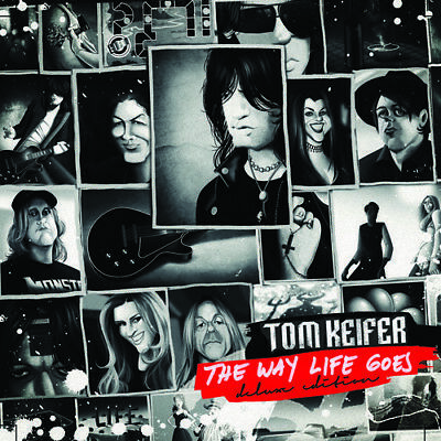 PRE-ORDER The Way Life Goes - Tom Keifer (CD RELEASE: 20 Oct 2017)