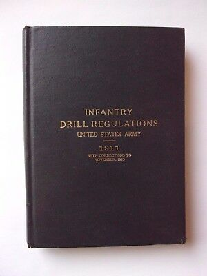 1911 US ARMY Infantry Drill Regulations with Corrections to 1913 - No Marks