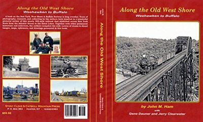 Along the OLD WEST SHORE: Weehawken to Buffalo - (Just Published NEW BOOK) - NYC