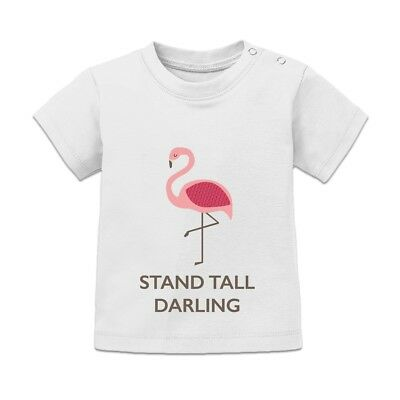 Stand Tall Darling Flamingo Baby T-Shirt