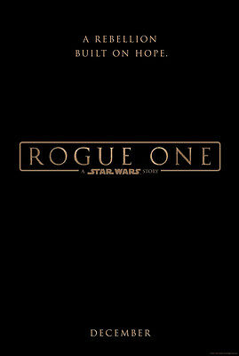 ROGUE ONE A STAR WARS STORY MOVIE POSTER 2 Sided ORIGINAL Advance 27x40
