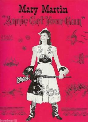 "Mary Martin ""ANNIE GET YOUR GUN"" Irving Berlin / Billie Worth 1947 Program"