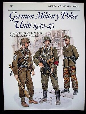 Osprey:  Men-At Arms-Series  Band 213 : German Military Police Units 1939-45