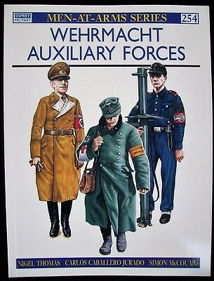 Osprey:  Men-At Arms-Series  Band 254 : Wehrmacht Auxiliary Forces