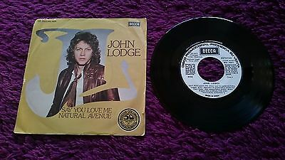 "John Lodge ‎– Say You Love Me , Vinyl, 7"", 1977 , Spain , MO 1691 , PROMO"