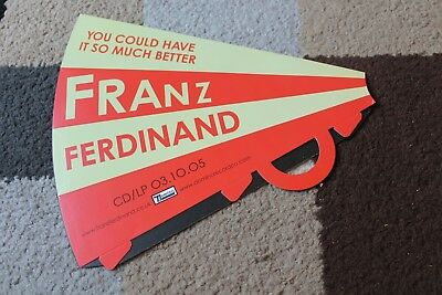 FRANZ FERDINAND You Could Have It So Much Better RARE Promo Cardboard MEGAPHONE
