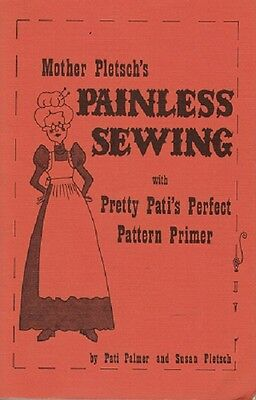 Mother Pletschs Painless Sewing Book