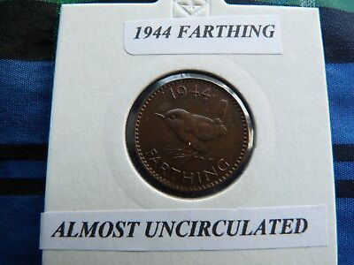 ALMOST UNCIRCULATED? 1944 FARTHING  George VI